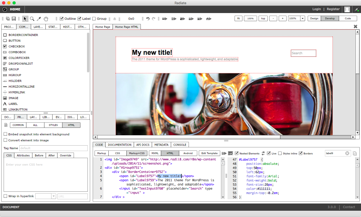 Live HTML editing with full control over template, markup, scripts and styles